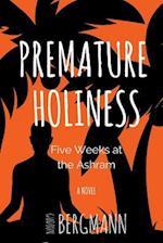 Premature Holiness