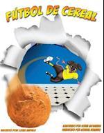 Futbol de Cereal