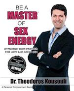 Be a Master of Sex Energy