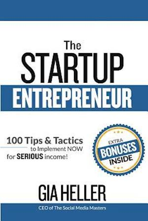 Bog, paperback The Startup Entrepreneur af Gia Heller