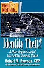 What's the Deal with Identity Theft?