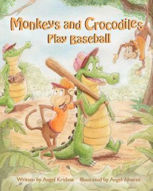 Bog, paperback Monkeys and Crocodiles Play Baseball af Angel Krishna