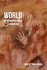 World (Malinowski Monographs)