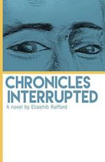Chronicles Interrupted