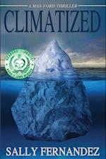 Climatized (Max Ford Thriller)