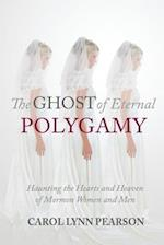 The Ghost of Eternal Polygamy