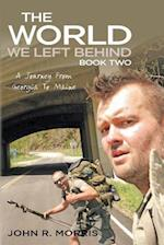 The World We Left Behind Book Two
