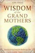 Wisdom of the Grandmothers