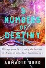 5 Numbers of Destiny (Numerology, nr. 1)