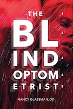 The Blind Optometrist