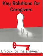 Key Solutions for Caregiving (Key Solutions for, nr. 1)