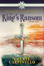 The King's Ransom (Tales and Legends for Reluctant Readers, nr. 1)