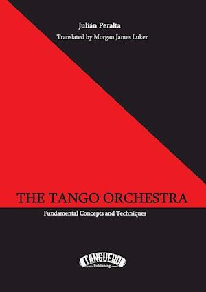 Bog, paperback The Tango Orchestra af Julian Peralta