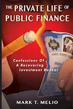 The Private Life of Public Finance