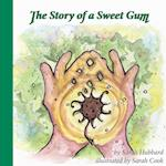 The Story of a Sweet Gum