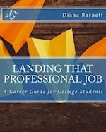 Landing That Professional Job