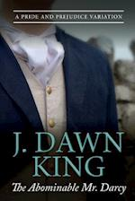 The Abominable Mr. Darcy af J. Dawn King