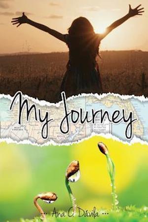 My Journey af Ana C. Davila
