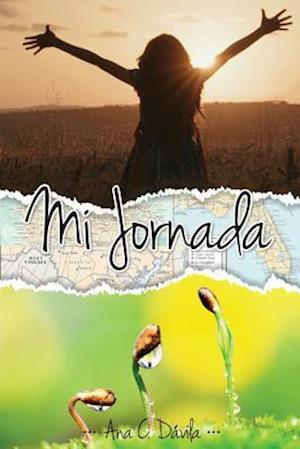 Bog, paperback Mi Jornada af Ana C. Davila