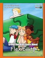 Green Box Kids Learn about Flexibility
