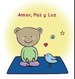 Amor, Paz y Luz