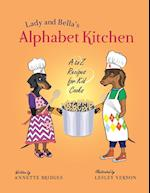 Lady and Bella's Alphabet Kitchen