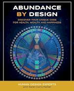 Abundance by Design (Life by Human Design, nr. 1)