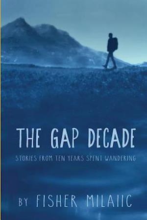 Bog, paperback The Gap Decade af Fisher Milaiic