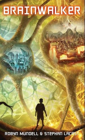 Bog, hardback Brainwalker af Robyn Mundell, Stephan Lacast