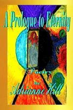 A Prologue to Eternity