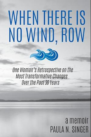 Bog, paperback When There Is No Wind, Row af Paula N. Singer