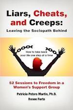 Liars, Cheats, and Creeps