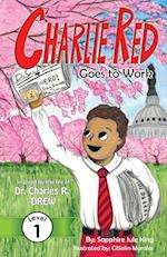 Charlie Red Goes to Work (Grade 1) (Easy Next Step Grade 1, nr. 1)