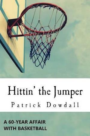 Bog, paperback Hittin' the Jumper af Patrick Dowdall