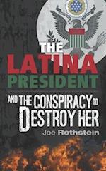 The Latina President
