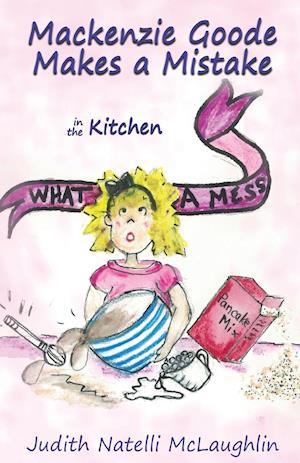 Bog, paperback MacKenzie Goode Makes a Mistake af Judith Natelli McLaughlin