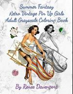 Summer Fantasy Retro Vintage Pin Up Girls Adult Grayscale Coloring Book af Renee Davenport