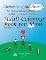 Adult Coloring Book for Mom
