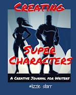Creating Super Characters