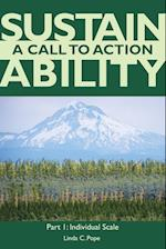 Sustainability a Call to Action Part I (Sustainability a Call to Action, nr. )