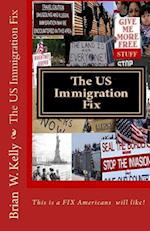 The Us Immigration Fix
