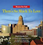Western New York - There's So Much to Love