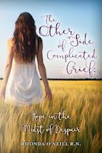 The Other Side of Complicated Grief