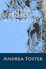 Libra Problems