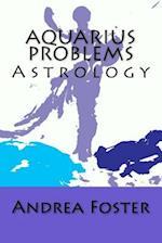 Aquarius Problems