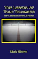 The Legend of Taro Tsujimoto