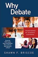 Why Debate