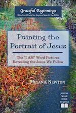 Painting the Portrait of Jesus af Melanie Newton
