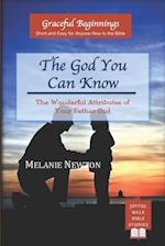 The God You Can Know af Melanie Newton
