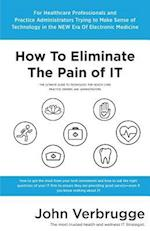 How to Eliminate the Pain of It